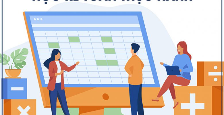 Địa chỉ học kế toán thực hành cho người chưa có kinh nghiệm kế toán